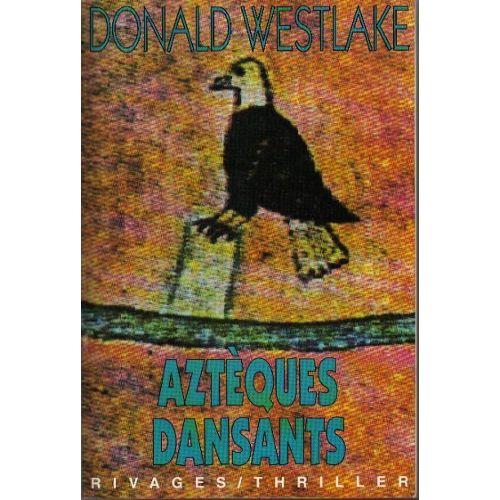 Westlake-Donald-Les-Azteques-Dansants-Livre-35712730_L.jpg